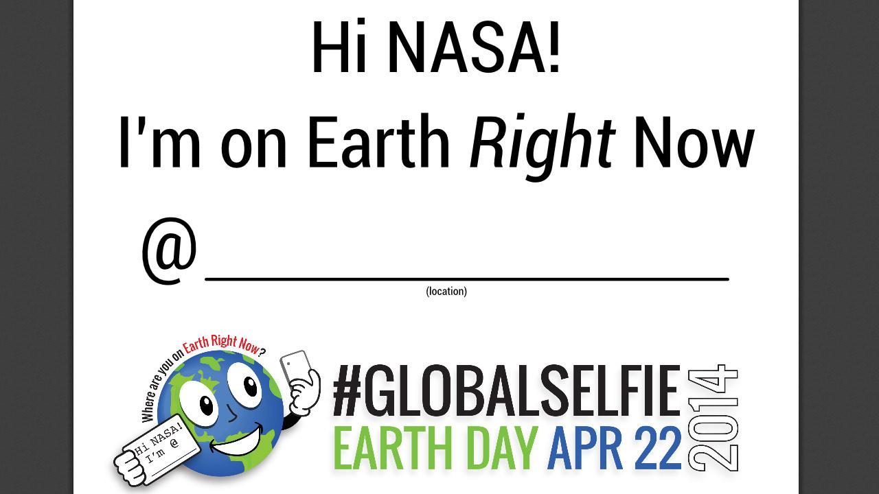 NASAs #GlobalSelfie sign available for download