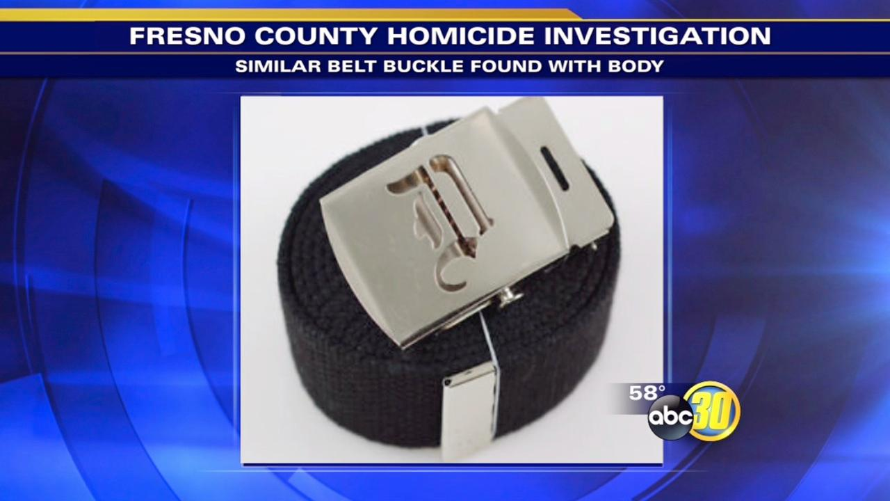 Authorities hope belt buckle will help identify a body found in Fresno County