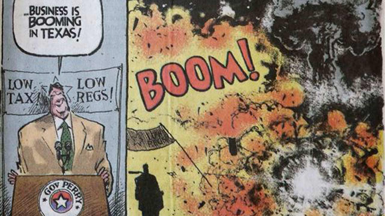 This Friday, April 26, 2013 photo shows an editorial cartoon that depicts Texas Gov. Rick Perry boasting about business booming in his state and then shows an explosion, that was featured in Thursdays edition of The Sacramento Bee newspaper, in Sacramento, Calif. Perry sent a letter to the Bee expressing his disgust and disappointment and demanding an immediate apology on behalf of the Texas town where 14 people died in a fertilizer plant blast last week. The cartoonist, Jack Ohman, defended his cartoon by saying the lack of government regulations in Texas was a fair topic for criticism. (AP Photo)