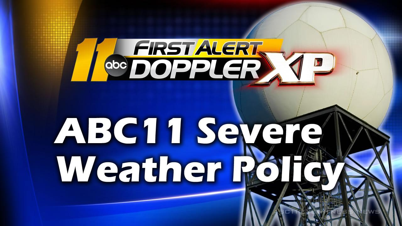 ABC11 Severe Weather Policy