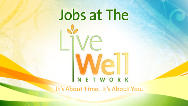 Jobs at The Live Well Network