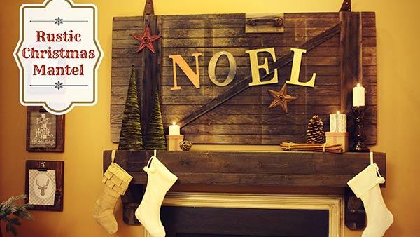 Rustic Holiday Mantel | Knock It Off! | The Live Well Network