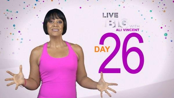 Live Big 30 Day Challenge: Day 26