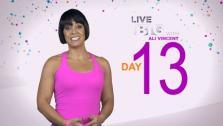 Live Big 30 Day Challenge: Day 13