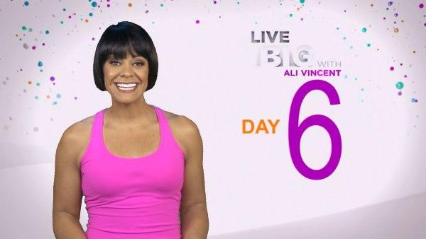 Live Big 30 Day Challenge: Day 6