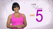 Live Big 30 Day Challenge: Day 5