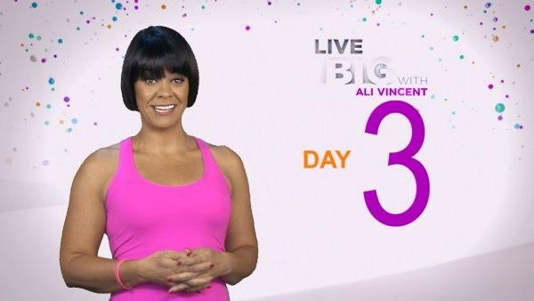 Live Big 30 Day Challenge: Day 3
