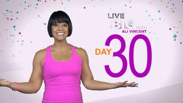 Live Big 30 Day Challenge: Day 30